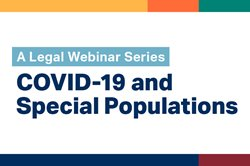 COVID-19 considerations for special populations